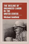 Decline of Organized Labor in the United States