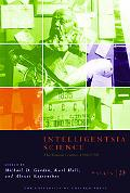 Intelligentsia Science: The Russian Century, 1860-1960, Vol. 23
