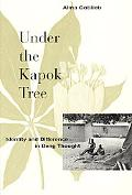Under the Kapok Tree Identity and Difference in Beng Thought