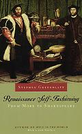 Renaissance Self-Fashioning From More to Shakespeare