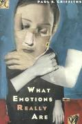 What Emotions Really Are The Problem of Psychological Categories