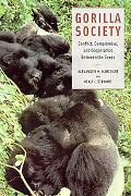 Gorilla Society Conflict, Compromise, and Cooperation Between the Sexes