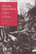 Ascetic Imperative in Culture and Criticism