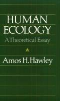 Human Ecology A Theoretical Essay