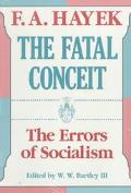 Fatal Conceit The Errors of Socialism