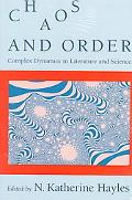 Chaos and Order Complex Dynamics in Literature and Science