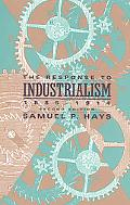 Response to Industrialism 1885-1914