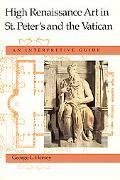 High Renaissance Art in St. Peter's and the Vatican An Interpretive Guide