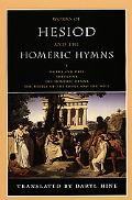 Works Of Hesiod And The Homeric Hymns Works and Days, Theogony, The Homeric Hymns, The Battl...