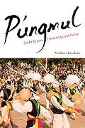 P'ungmul South Korean Drumming And Dance