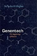 Genentech : The Beginnings of Biotech