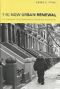 New Urban Renewal: The Economic Transformation of Harlem and Bronzeville