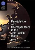 Deregulation and Interdependence in the Asia-Pacific Region