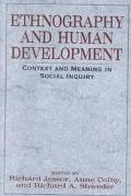 Ethnography and Human Development Context and Meaning in Social Inquiry
