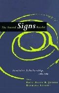 Second Signs Reader Feminist Scholarship, 1983-1996