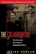 Collaborator The Trial & Execution of Robert Brasillach