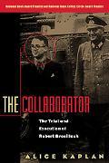 Collaborator The Trial & Execution of Robert Brasillach