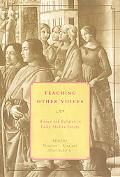 Teaching Other Voices Women And Religion in Early Modern Europe