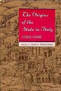 Origins of the State in Italy 1300-1600