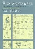 Human Career Human Biological and Cultural Origins