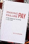 Making Failure Pay : For-Profit Tutoring, High-Stakes Testing, and Public Schools