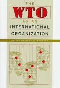 Wto As an International Organization