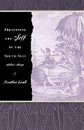 Preserving the Self in the South Seas 1680-1840
