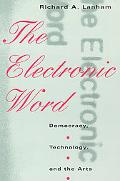 Electronic Word Democracy, Technology, and the Arts