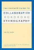 Chicago Guide to Collaborative Ethnography