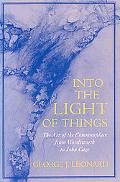 Into the Light of Things The Art of the Commonplace from Wordsworth to John Cage