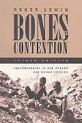Bones of Contention Controversies in the Search for Human Origins