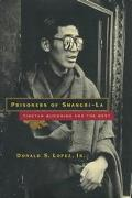 Prisoners of Shangri-LA Tibetan Buddhism and the West
