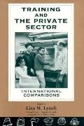 Training and the Private Sector International Comparisons