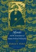 Alfarabi and the Foundation of Islamic Political Philosophy