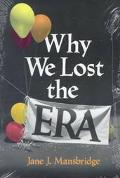 Why We Lost the Era