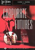 Corporate Futures The Diffusion of the Culturally Senstive Corporate Form
