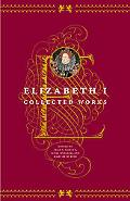 Elizabeth I Collected Works
