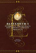 Elizabeth I Autograph Compositions and Foreign Language Originals