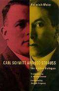 Carl Schmitt And Leo Strauss The Hidden Dialogue