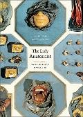 Lady Anatomist : The Life and Work of Anna Morandi Manzolini