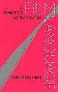 Film Language A Semiotics of the Cinema