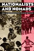 Nationalists and Nomads Essays on Francophone African Literature and Culture