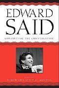 Edward Said Continuing The Conversation