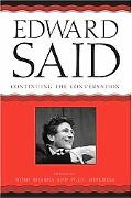 Edward Said Continuing The Conversation