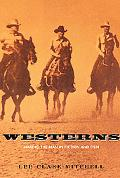 Westerns Making the Man in Fiction and Film