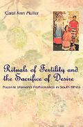 Rituals of Fertility and the Sacrifice of Desire Nazarite Women's Performance in South Africa