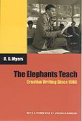 Elephants Teach Creative Writing Since 1880