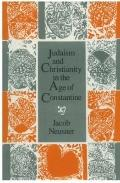 Judaism and Christianity in the Age of Constantine History, Messiah, Israel, and the Initial...