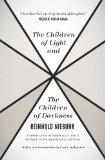 The Children of Light and the Children of Darkness: A Vindication of Democracy and a Critiqu...