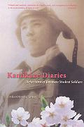 Kamikaze Diaries Reflections of Japanese Student Soldiers